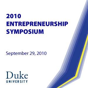 2010 Entrepreneurship Symposium - Video (HD)