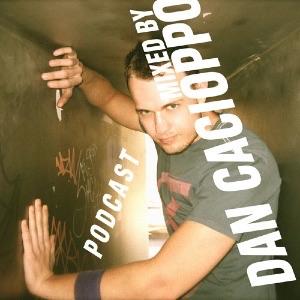 DJ DAN CACIOPPO PODCAST