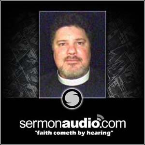 Rev. Todd Ruddell on SermonAudio
