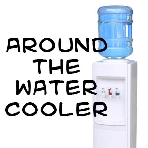 Around the Water Cooler