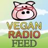 Vegan Radio - News, information, guests, media, humor, and vegan-sexuals. https://flattr.com/podcast/veganradio