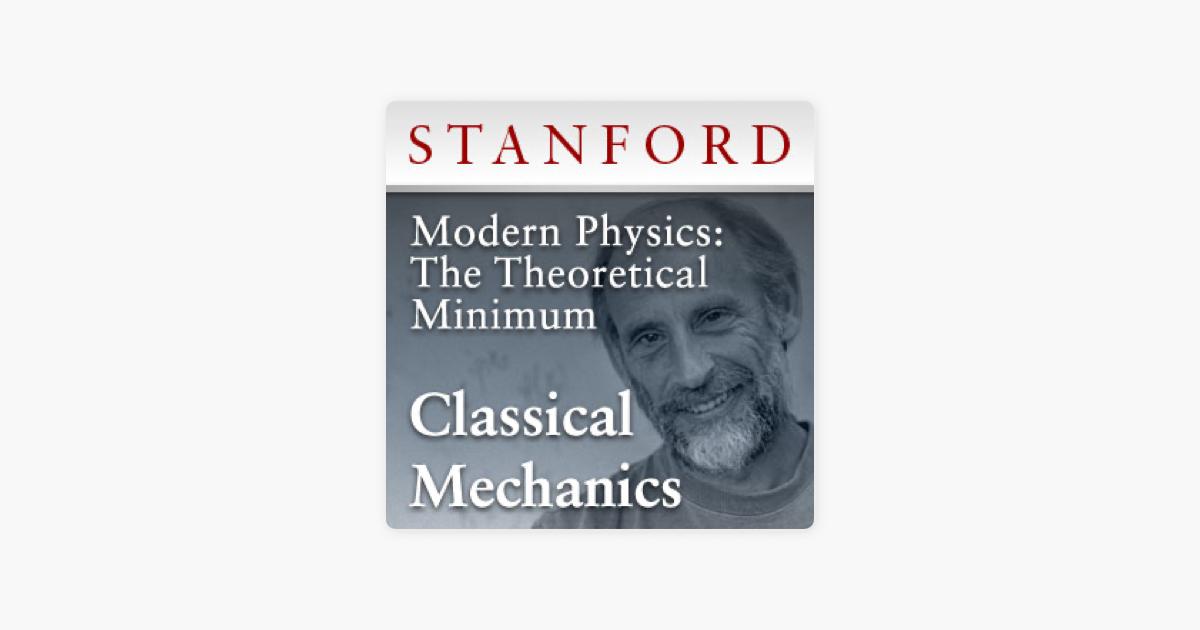 Modern Physics: The Theoretical Minimum - Classical