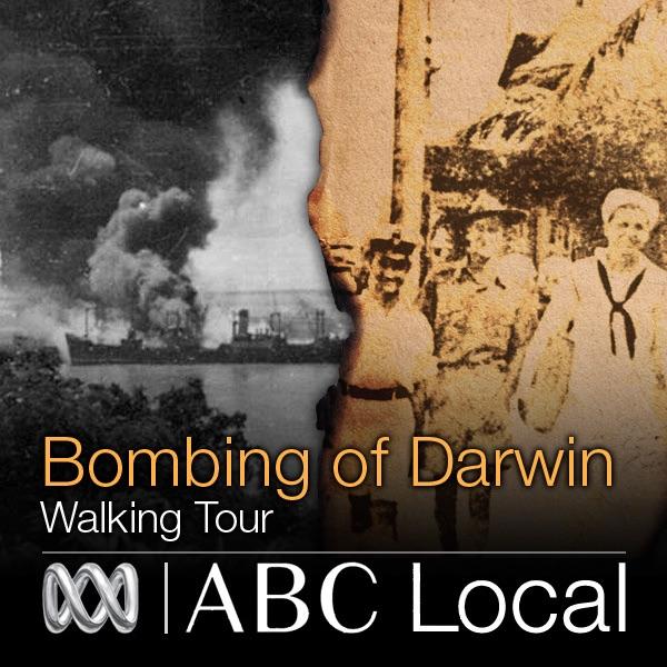 Bombing of Darwin Walking Tour