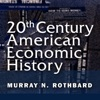 20th Century American Economic History