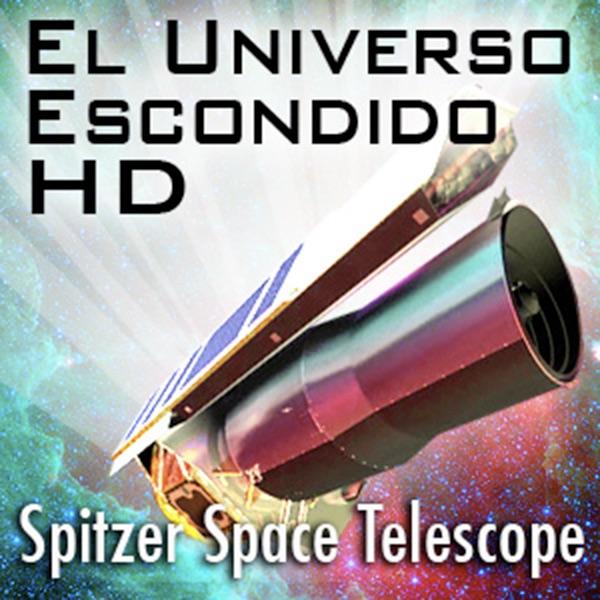 El Universo Escondido HD: NASA's Spitzer Space Telescope