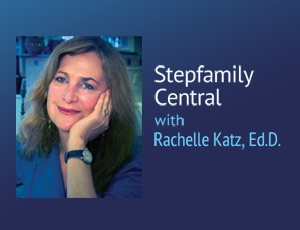 Stepfamily Central - Rachelle Katz, Ed.D.