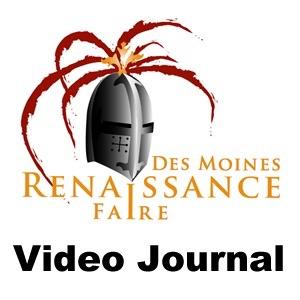 Des Moines Renaissance Faire Video Journal
