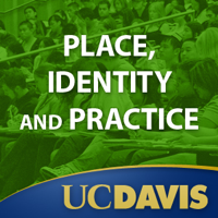 Place, Identity and Practice, Winter 2011 podcast