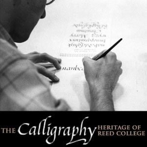 Calligraphy Heritage of Reed College