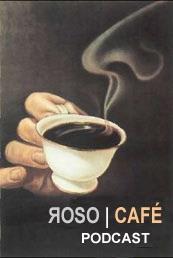 Roso   Café Podcast CC