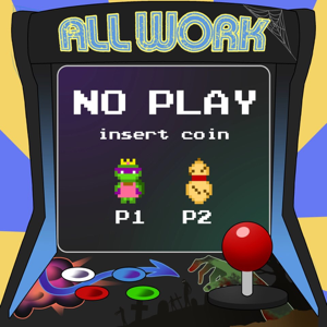 allworknoplay