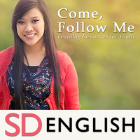 Come, Follow Me—Learning Resources for Youth | SD | ENGLISH podcast