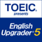 TOEIC presents English Upgrader 5th Series