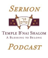 Sermons - Temple B'nai Shalom