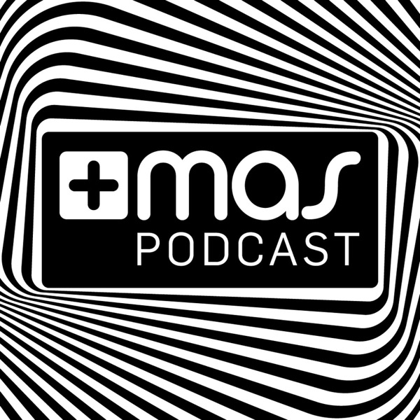 Mas label - The Official Podcast