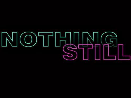 Nothing Still Podcast