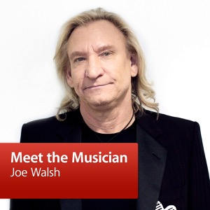 Joe Walsh: Meet the Musician