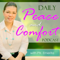 Daily Peace and Comfort Podcast – The Rock of My Salvation Podcast Network podcast