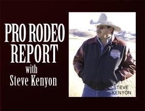 Pro Rodeo Report – Steve Kenyon
