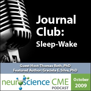 neuroscienceCME - Evolving Sleep-Wake Research: Implications for Improved Patient Outcomes, Part 2