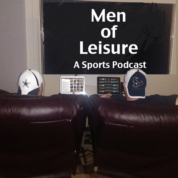 Men of Leisure: A Sports Podcast
