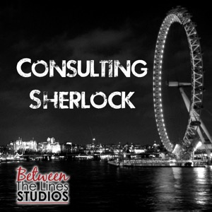 Consulting Sherlock - A podcast about BBC's Sherlock