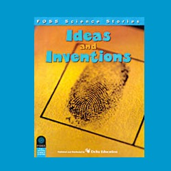FOSS Ideas and Inventions Science Stories Audio Stories