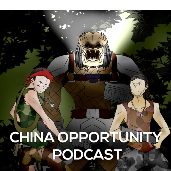 China Opportunity Podcast