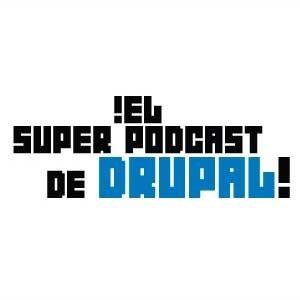 Super Podcast de Drupal (Podcast) - www.poderato.com/superpodcastdrupal