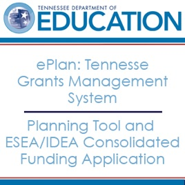 ePlan - Tennessee Grants Management System - Planning Tool and ESEA