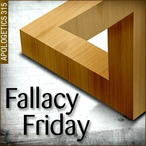 Fallacy Friday