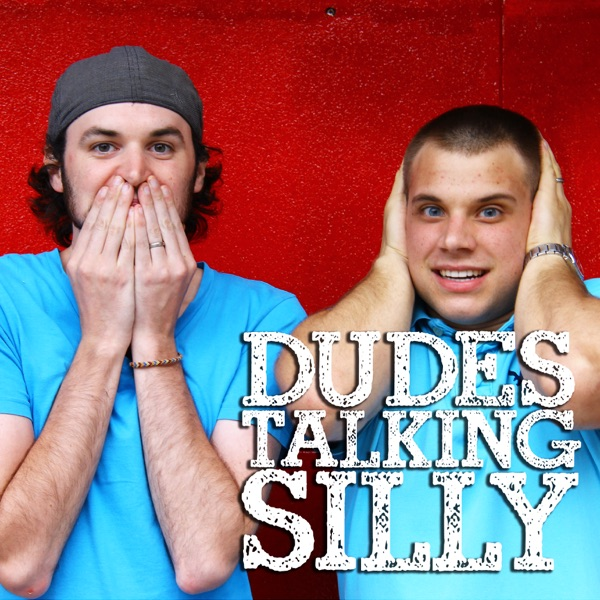 DTS - Dudes Talking Silly