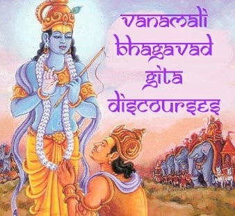 Bhagavad Gita Discourses