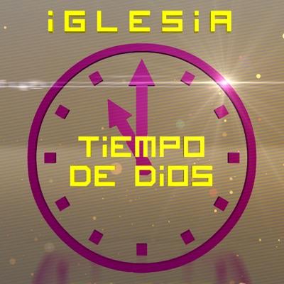 Iglesia Tiempo de Dios (Audio)