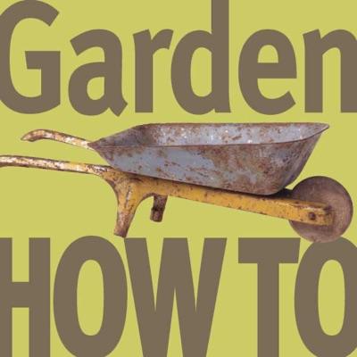 Garden How-To