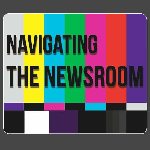 Navigating The Newsroom: A Podcast on HBO's The Newsroom