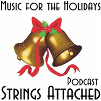 Music for the Holidays from Strings Attached podcast