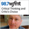 WFMT: Critical Thinking and Critic's Choice