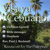 Visaya and Cebuano: Two Christian seminars: (1) Ang Agos: Pagpasiugda sa Spirituhanon Pagtubo diha sa Simbahan, and (2) Mahim podcast