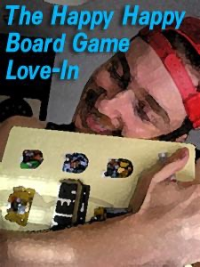 Happy Happy Board Game Love-In