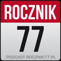 Rocznik 77 » Podcast Feed podcast