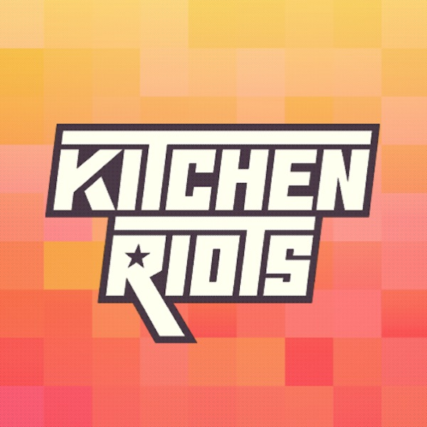 KitchenRiots Podcast