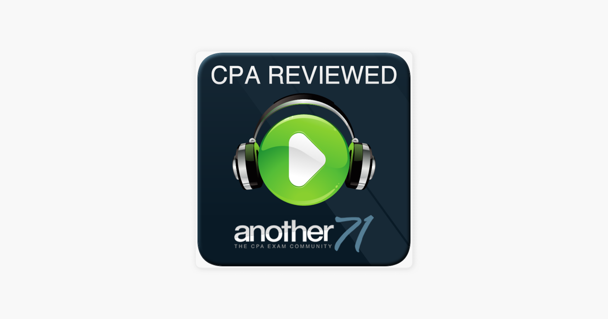 Another71 CPA Exam Podcast on Apple Podcasts