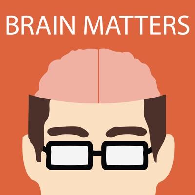 Brain Matters