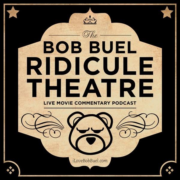 Bob Buel Ridicule Theatre