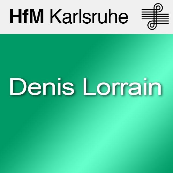 Portraitkonzert: Denis Lorrain - SD