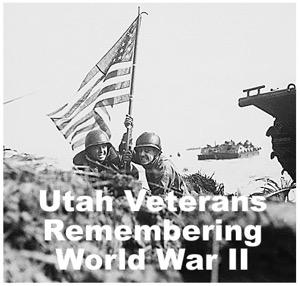 Utah Veterans Remembering World War II