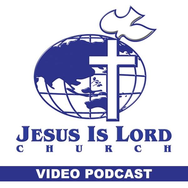 Jesus Is Lord Church Worldwide Video Podcast