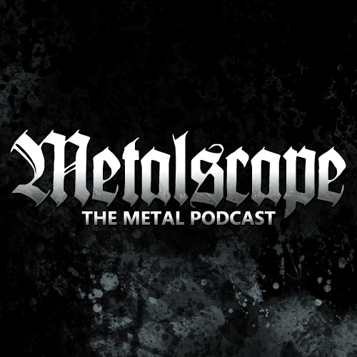 Metalscape: The Metal Podcast