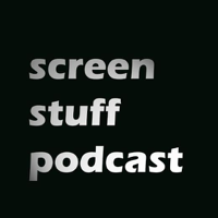 Screen Stuff Podcast podcast